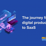 The journey from digital products to SaaS
